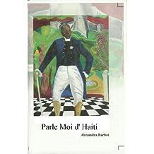 Parle Moi D'Haiti