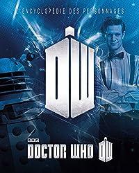Doctor Who, l'encyclopédie - tome 0 - Doctor Who : L'Encyclopédie des personnages