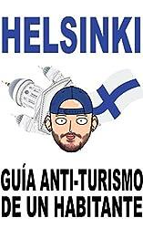Helsinki: Guía anti-turismo de un habitante