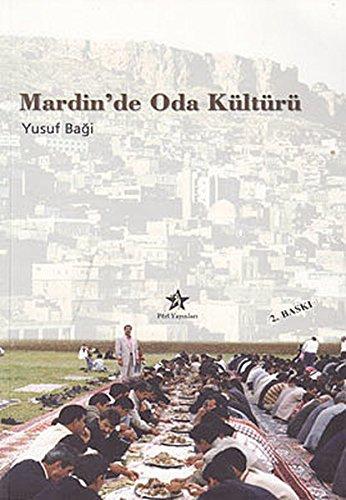 Mardin'de Oda Kulturu