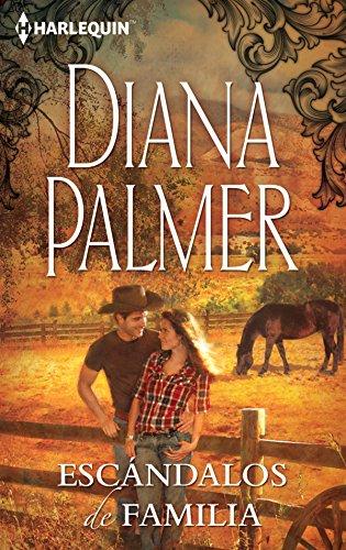Escándalos de familia (Mira) por Diana Palmer