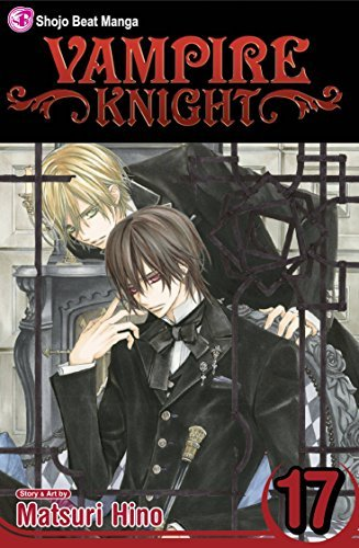 Vampire Knight, Vol. 17 by Matsuri Hino (2013-11-05)