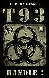 T93, Band 9: Handle!