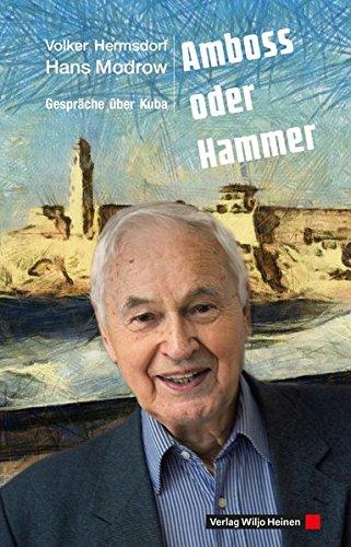 Amboss Und Hammer (Amboss oder Hammer: Gespräche über Kuba)