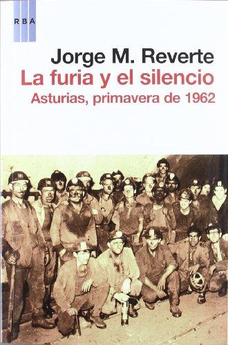 La furia y el silencio (ENSAYO Y BIOGRAFIA)