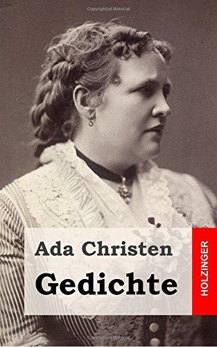 Gedichte: Lieder einer Verlorenen / Aus der Asche / Schatten / Aus der Tiefe by Ada Christen (2013-02-06)