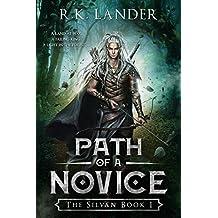 Path of a Novice: The Silvan Book I (English Edition)