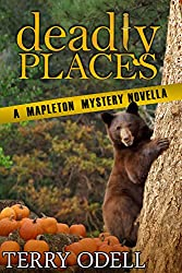 Deadly Places: A Mapleton Mystery Novella (English Edition)