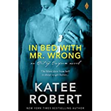 In Bed with Mr. Wrong (Out of Uniform)
