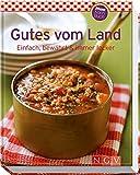 Gutes vom Land (Minikochbuch): Einfach, bewährt & immer lecker -