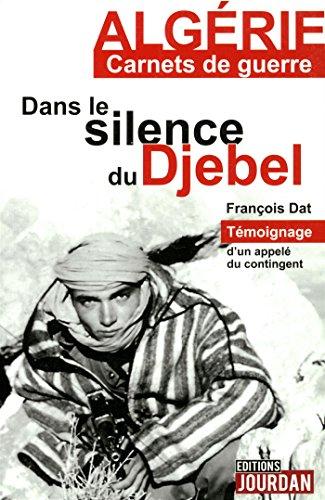 DANS LE SILENCE DU DJEBEL