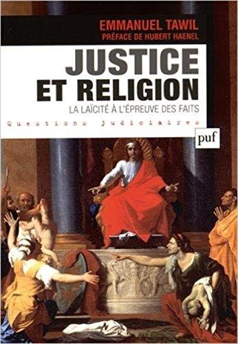 Justice et religion : La lacit  l'preuve des faits