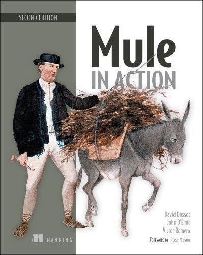 Mule in Action by Dossot, David, D'Emic, John, Romero, Victor (2014) Paperback