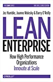 Lean Enterprise: How High Performance Organizations Innovate at Scale (Lean (O'Reilly)) (English Edition)