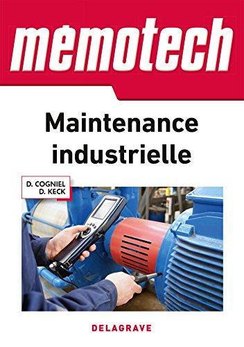 Memotech maintenance industrielle - édition 2016 par Denis Cogniel
