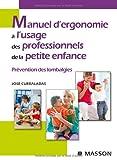 Manuel d'ergonomie à l'usage des professionnels de la petite enfance - Prévention des lombalgies