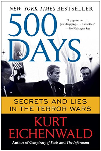 500-days-secrets-and-lies-in-the-terror-wars-english-edition