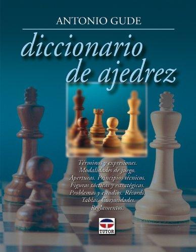 Diccionario de Ajedrez por Antonio Gude