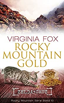 Rocky Mountain Gold (Rocky Mountain Serie 10) (German Edition) by [Fox, Virginia]