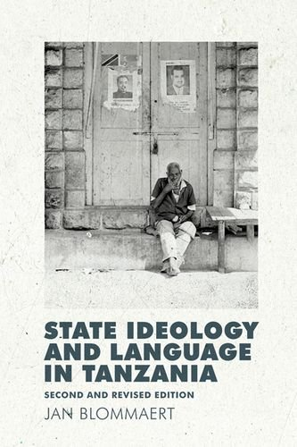 state-ideology-and-language-in-tanzania-second-and-revised-edition