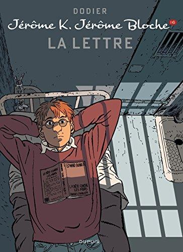 Jérôme K. Jérôme Bloche - tome 16 - La lettre ('nouvelle maquette)