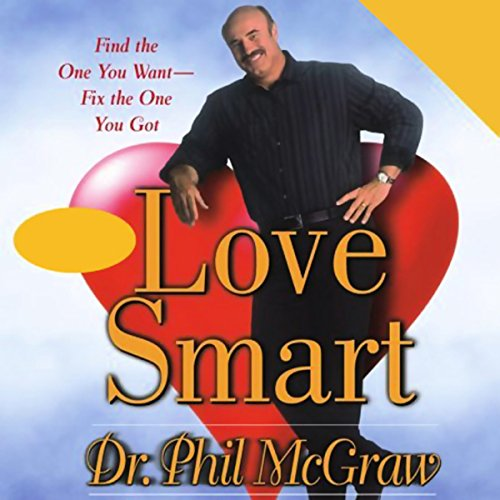 love-smart-find-the-one-you-want-fix-the-one-you-got