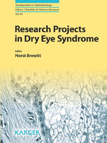 Research Projects in Dry Eye Syndrome (Developments in Ophthalmology Book 45) (English Edition)