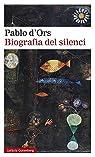 Biografia del silenci: Breu assaig sobre meditació par d`Ors