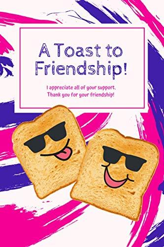 A Toast to Friendship!: Best Friend Journal For Girls