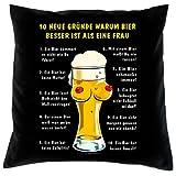 Lustiger Kissenbezug für ihren Partykeller: 10 Gründe, warum Bier besser ist als eine Frau -- Kissen mit Füllung--- Fb:schwarz