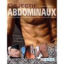 Objectif abdominaux - Entretien, performance, esthétique