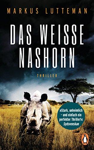 Das weiße Nashorn: Thriller