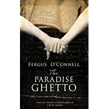 The Paradise Ghetto: A powerful story of hope, love, and imagination, set against the horrific backdrop of the Holocaust.