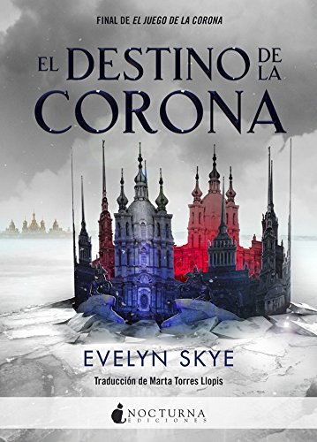 El destino de la corona (Literatura Mágica)