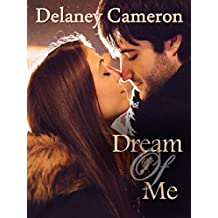 Dream of Me (English Edition)