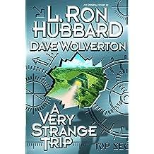 A Very Strange Trip by L. Ron Hubbard (1999-03-01)