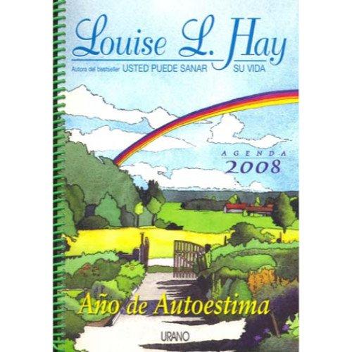 Descargar Libro 2008 - louise l. hay agenda (28.02.08) de Louise L. Hay