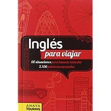 Inglés para viajar (Frase-Libro Y Diccionario De Viaje)