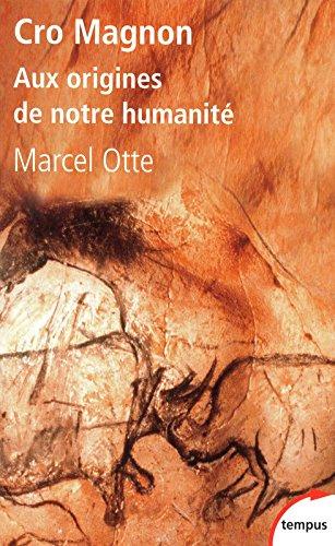 Cro Magnon par Marcel Otte