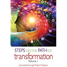 Steps on the Path of Transformation: Volume 1 (Explorer Race)