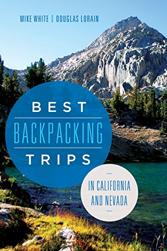 Best Backpacking Trips in California and Nevada (English Edition)