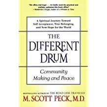 The Different Drum: Community Making and Peace by M. Scott Peck (1998-01-02)