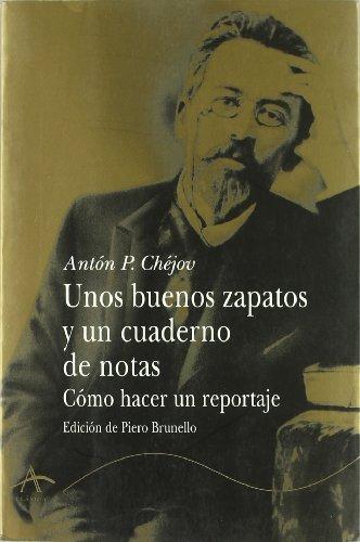 Unos buenos zapatos y un cuaderno de notas (Clásica) por Antón P Chéjov