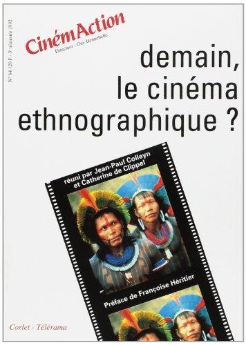 Demain, le cinéma ethnographique?