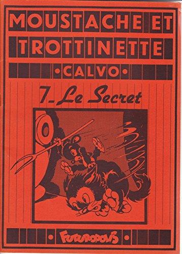 Le Secret (Moustache et Trottinette)
