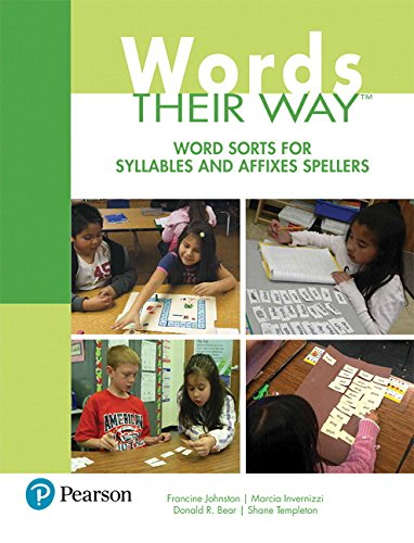 Words Their Way: Word Sorts for Syllables and Affixes Spellers