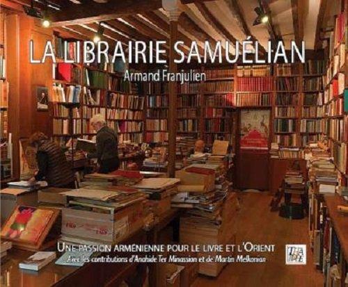 La librairie Samuélian : Une passion arménienne pour le livre et l'Orient