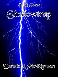 Shadowtrap: A Black Foxes Adventure (The Black Foxes Book 1)