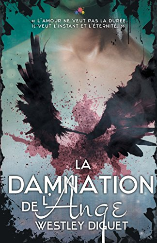 La Damnation de l'ange: Maux Célestes, T1