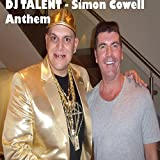 Simon Cowell Anthem